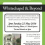 Sunday 22 May 'Whitechapel and Beyond'
